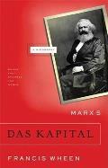 Marxs Das Kapital A Biography