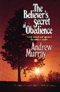 Believers Secret of Obedience