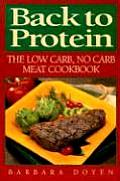 Back to Protein The Low Carb No Carb Meat Cookbook