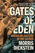 Gates of Eden American Culture in the Sixties