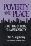 Poverty & Place Ghettos Barrios & the American City