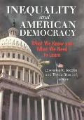 Inequality & American Democracy What We Know & What We Need to Learn