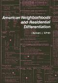 American Neighborhoods and Residential Differentiation