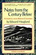 Notes From The Century Before A Journa