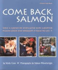 Come Back Salmon How a Group of Dedicated Kids Adopted Pigeon Creek & Brought It Back to Life