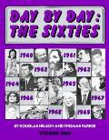 Day By Day The Sixties Volume 1