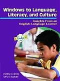 Windows to Language Literacy & Culture Insights from an English Language Learner
