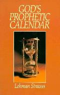Gods Prophetic Calendar