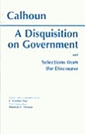 Disquisition On Government & Selections