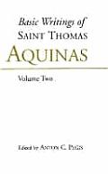 Basic Writings of St. Thomas Aquinas, Vol. I