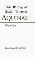 Basic Writings Of St Thomas Aquinas Volume 2
