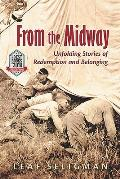 From the Midway: Unfolding Stories of Redemption and Belonging