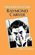 Understanding Raymond Carver