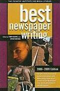 Best Newspaper Writing 2008 2009 Edition