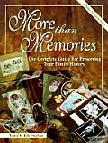 More Than Memories The Complete Guide For