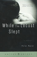 While the locust slept