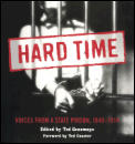 Hard Time: Voices from a State Prison, 1849-1914