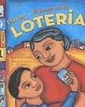 Playing Loteria / El Juego de la Loteria (Bilingual): El Juego de la Loteria