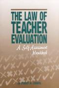 Law of Teacher Evaluation: A Self-Assessment Handbook