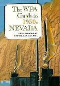 Wpa Guide To 1930s Nevada Nevada W