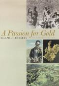 A Passion for Gold
