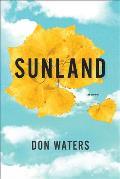 Sunland A Novel