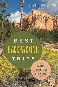 Best Backpacking Trips in Utah Arizona & New Mexico