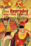 Everyday Writing Center A Community of Practice