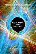 Navigating the Mazeway (07 Edition)