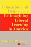 Education & Democrac Re Imaging Liberal
