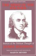 Mind of the Founder Sources of the Political Thought of James Madison