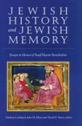 Tauber Institute for the Study of European Jewry #29: Jewish History and Jewish Memory: Essays in Honor of Yosef Hayim Yerushalmi