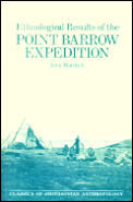 Ethnological Results Of Point Barrow Exp