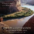 Ghosts Of Glen Canyon History Beneath La