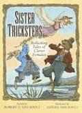 Sister Tricksters Rollicking Tales of Clever Females