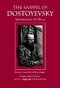 Gospel In Dostoyevsky Selections From His Works