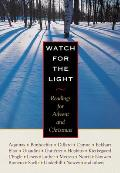 Watch For The Light Readings For Advent