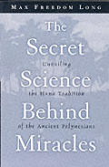 Secret Science Behind Miracles