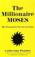 Millionaire Moses His Prosperity Secrets for You