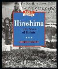 Hiroshima Fifty Years Of Debate