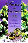 Treasures of Encouragement Women Helping Women in the Church