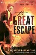 The Great Escape: 40 Faith-Building Lessons from History