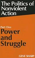 Power & Struggle Politics Of Nonviolent Action Part1