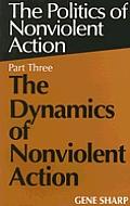 Dynamics Of Nonviolent Action Volume 3