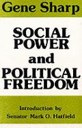 Social Power & Political Freedom