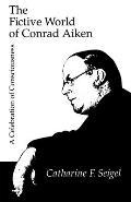 The Fictive World of Conrad Aiken