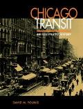 Chicago Transit An Illustrated History