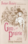 Gem Of The Prairie An Informal History