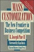 Mass Customization: Politics and Influence in Organizations