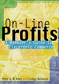 On Line Profits A Managers Guide To Electronic